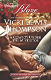 A Cowboy Under the Mistletoe (Thunder Mountain Brotherhood Book 4)