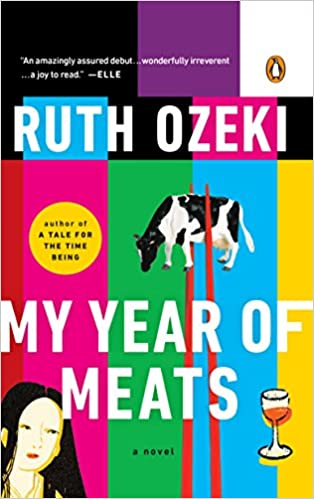 e6b58373cb7 My Year of Meats  Ruth L. Ozeki  8601400937136  Amazon.com  Books