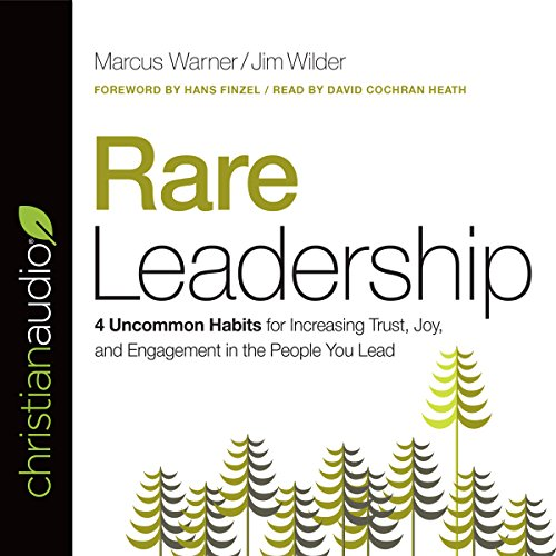 Rare Leadership: 4 Uncommon Habits for Increasing Trust, Joy, and Engagement in the People You Lead Audiobook [Free Download by Trial] thumbnail