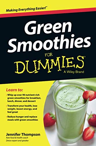 (Green Smoothies For Dummies)