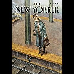 The New Yorker, December 5th 2016 (Margaret Talbot, Calvin Tomkins, James Wood)