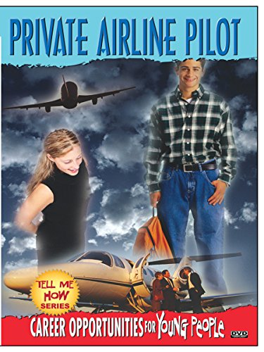 Airplane Pilot Training (Tell Me How Career Series: Private Airplane Pilot)