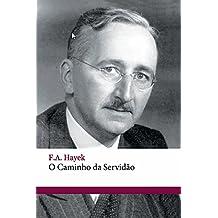O caminho da servidão (Portuguese Edition)