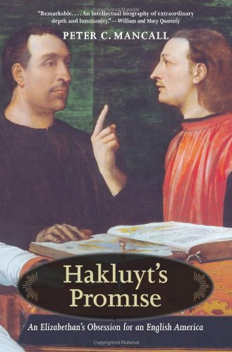 Download Hakluyt's Promise: An Elizabethan's Obsession for an English America pdf