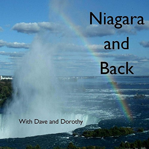 [D.O.W.N.L.O.A.D] Niagara and Back: With Dave and Dorothy<br />PPT