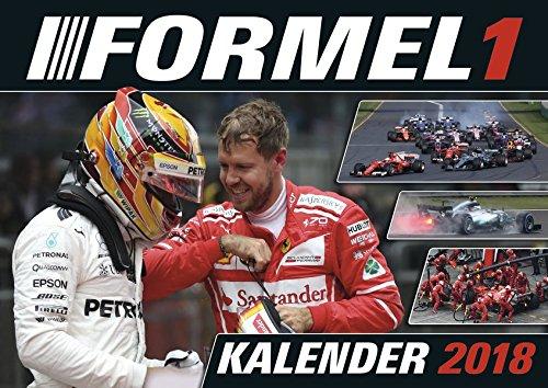 Formel 1 2018 - Motorsportkalender, Rennsport Kalender 2018, Autokalender, Fotokalender - 40 x 30 cm