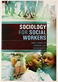 img - for Sociology for Social Workers by Anne Llewellyn (14-May-2008) Paperback book / textbook / text book