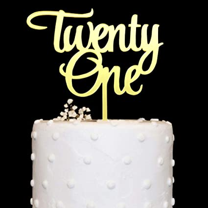 Twenty One Acrylic Cake Topper Gold Mirror For 21st Birthday Wedding Anniversary Party Decorations