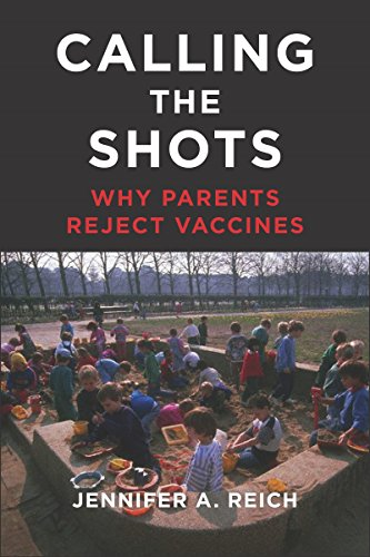 Calling the shots why parents reject vaccines kindle edition by calling the shots why parents reject vaccines by reich jennifer a fandeluxe Image collections