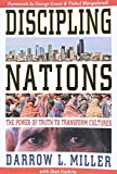 Discipling Nations: The Power of Truth to Transform Cultures (old edition, out of print)