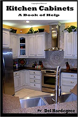 Kitchen Cabinets A Book Of Help Hardegree Del 9781973485841 Books