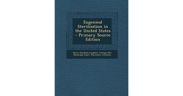 Eugenical Sterilization in the United States: Harry Hamilton