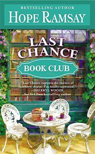 Last Chance Book Club (Last Chance, Book 5) (Last Chance (5))