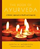 The Book of Ayurveda, Judith Morrison, 0684800179