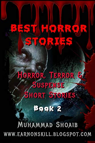 (Best Horror Stories: Book 2: Best horror stories if you read the first book of best horror)
