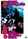 Paul Weller: Live At The Royal Albert Hall [DVD] [2003]