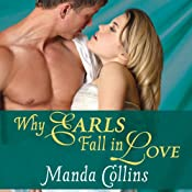 Why Earls Fall in Love: Wicked Widows Series, #2 | Manda Collins