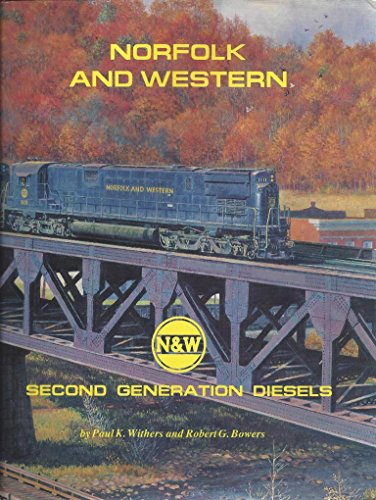 Norfolk and Western Railway: Second Generation Diesels
