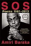 S O S: Poems 1961-2013
