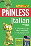 Painless Italian, Marcel Danesi, 0764147617