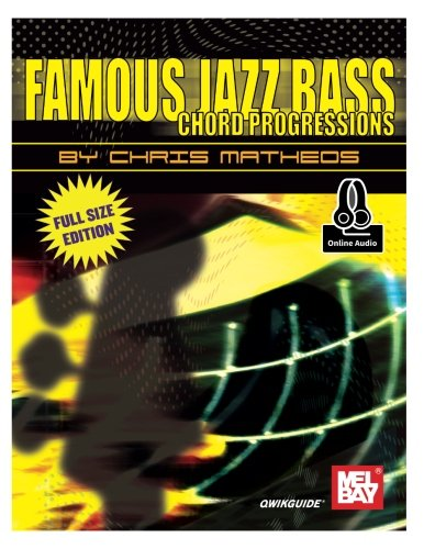 Famous Jazz Bass Chord Progressions (Famous Bass Jazz)