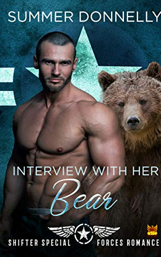 Interview with her Bear (Shifter Special Forces Book 6)