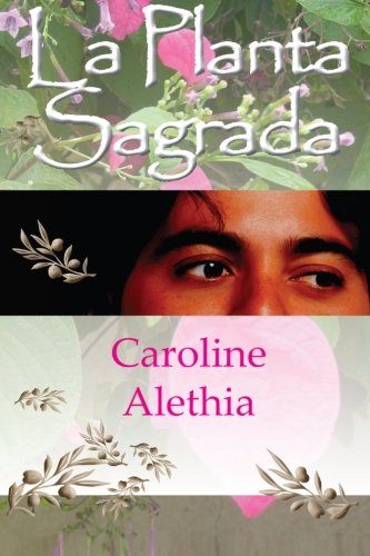 Read Online La Planta Sagrada (Spanish Edition) PDF