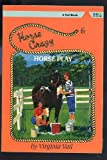 img - for Horse Play (Horse Crazy Series) book / textbook / text book