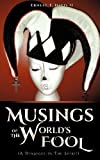 img - for Musings of the World's Fool by Ernest T. Davis II (2013-01-11) book / textbook / text book