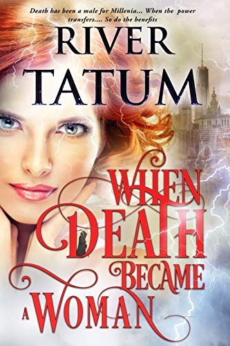 When Death Became A Woman (Death is a Woman Book 1)