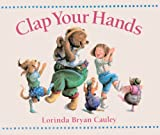 Clap Your Hands, Lorinda Bryan Cauley, 0613017722