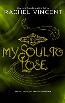My Soul to Lose (Soul Screamers) by [Vincent, Rachel]