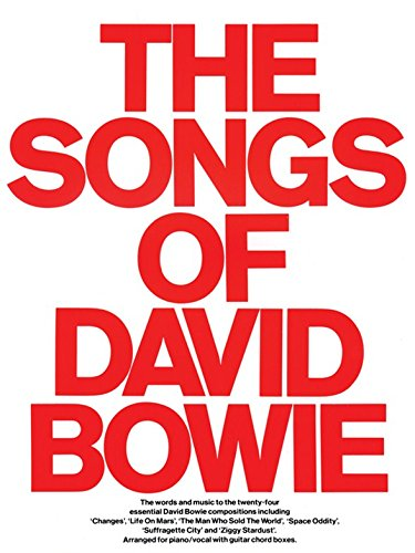 The Songs Of David Bowie. Sheet Music for Piano, Vocal & Guitar(with ...