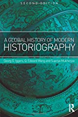 A Global History of Modern Historiography Paperback