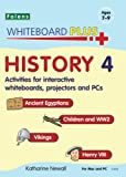 History: Ancient Egyptians, Children and WW2, Vikings, Henry VIII Disc 4 (Whiteboard Plus)
