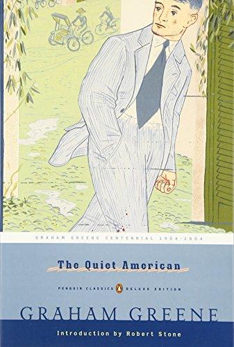 The Quiet American: (Penguin Classics Deluxe Edition)