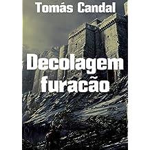 Decolagem furacão (Portuguese Edition)