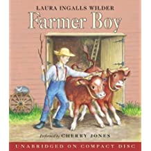 By Laura Ingalls Wilder: Farmer Boy CD (Little House-the Laura Years) [Audiobook]