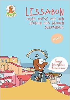 Paginas Descargar Libros Lissabon. Folge Tapsy Auf Den Spuren Der Großen Seefahrer Kindle Puede Leer PDF