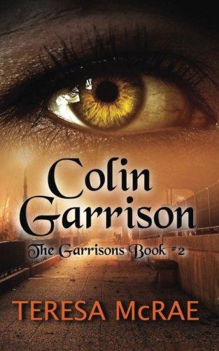 Colin Garrison: The Garrisons Book 2 (Volume 2)