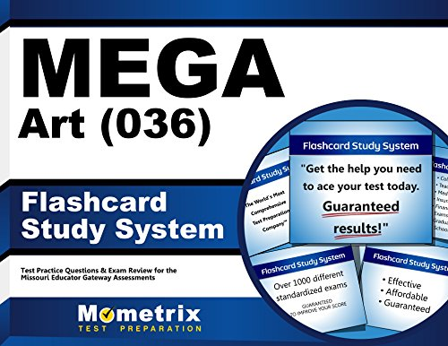 MEGA Art (036) Flashcard Study System: MEGA Test Practice Questions & Exam Review for the Missouri Educator Gateway Assessments