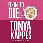 Fixin' to Die | Tonya Kappes