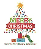 Image of Merry Christmas from The Very Hungry Caterpillar (The World of Eric Carle)