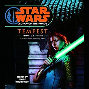 Star Wars: Legacy of the Force #3: Tempest Audiobook
