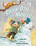img - for Snow Day for Mouse (Mouse (Holiday House)) book / textbook / text book