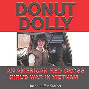 Donut Dolly: An American Red Cross Girl's War in Vietnam Audiobook