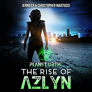 Planet Urth: The Rise of Azlyn Audiobook