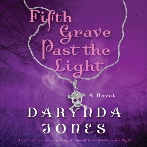 Fifth Grave Past the Light: Charley Davidson, Book 5