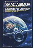 X Stands for Unknown, Isaac Asimov, 0380698471