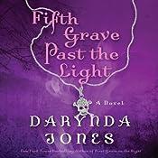 Fifth Grave Past the Light: Charley Davidson, Book 5 | Darynda Jones